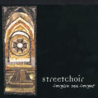 Forgive and Forget - Music - Streetchoir - Forerunner Bookstore Online Store