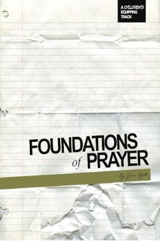 Foundations of Prayer: A Children's Equipping Track - Books - Hyatt, Gina - Forerunner Bookstore Online Store