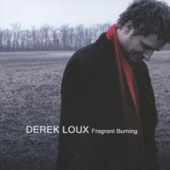 Fragrant Burning - Music - Loux, Derek - Forerunner Bookstore Online Store