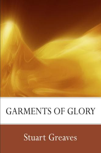 Garments of Glory-Media-Greaves, Stuart-MP3 Download-Forerunner Bookstore Online Store