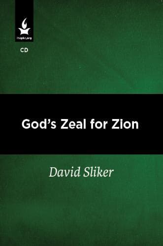 God's Zeal for Zion - Media - Sliker, David - Forerunner Bookstore Online Store