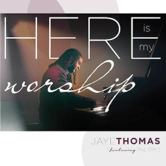 Here Is My Worship-Music-Thomas, Jaye-Digital Download-Forerunner Bookstore Online Store