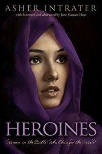 Heroines: Women in the Bible Who Changed the World - Books - Intrater, Asher Keith - Forerunner Bookstore Online Store