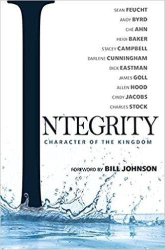 Integrity: Character of the Kingdom - Books - Feucht, Sean & Byrd, Andy et al - Forerunner Bookstore Online Store
