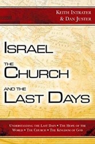 Israel, the Church, and the Last Days - Books - Intrater, Asher & Juster, Dan - Forerunner Bookstore Online Store