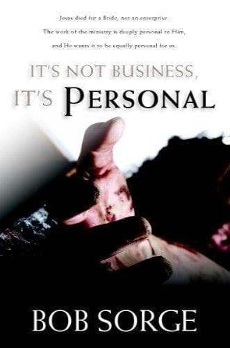 It's Not Business, It's Personal - Books - Sorge, Bob - Forerunner Bookstore Online Store