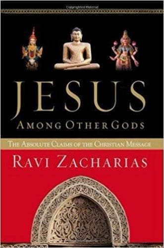 Jesus Among Other Gods: The Absolute Claims of the Christian Message - Books - Zacharias, Ravi - Forerunner Bookstore Online Store