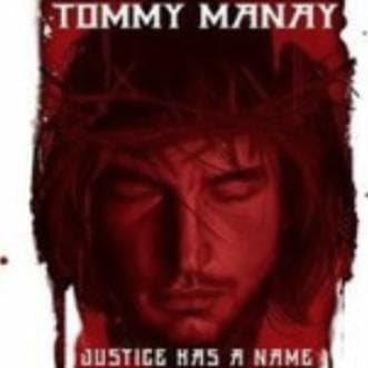 Justice Has A Name CD - Music - Manay, Tommy - Forerunner Bookstore Online Store