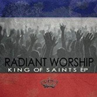 King of Saints EP - Music - Radiant Worship - Forerunner Bookstore Online Store
