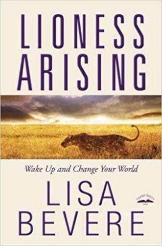 Lioness Arising: Awaken Your Prowess And Change Your World - Books - Bevere, Lisa - Forerunner Bookstore Online Store