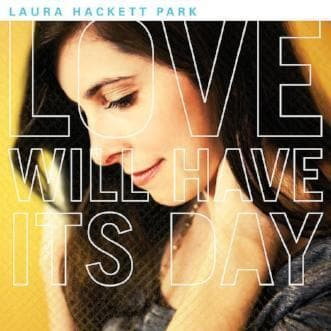 Love Will Have Its Day - Music - Hackett-Park, Laura - Forerunner Bookstore Online Store