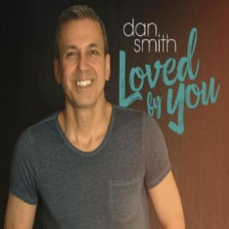 Loved By You - Music - Smith, Dan - Forerunner Bookstore Online Store