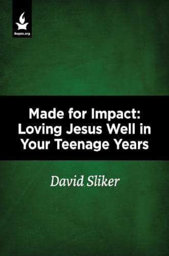 Made for Impact: Loving Jesus Well in Your Teenage Years-Media-Sliker, David-MP3 Download-Forerunner Bookstore Online Store