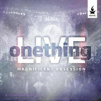 Magnificent Obsession (Live) - Music - Onething - Forerunner Bookstore Online Store