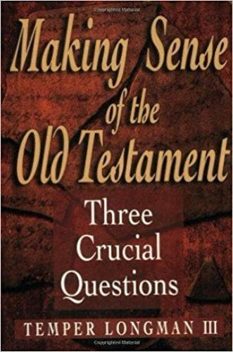 Making Sense of the Old Testament - Books - Longman III, Tremper - Forerunner Bookstore Online Store