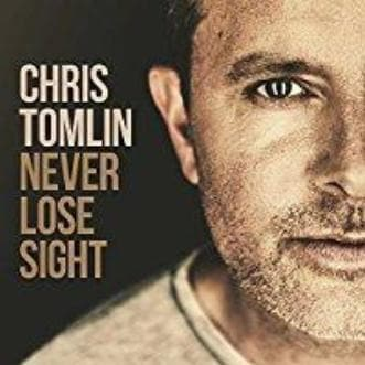 Never Lose Sight - Music - Tomlin, Chris - Forerunner Bookstore Online Store