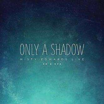 Only a Shadow - Music - Edwards, Misty - Forerunner Bookstore Online Store