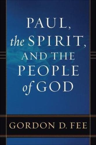 Paul, the Spirit, and the People of God - Books - Fee, Gordon D. - Forerunner Bookstore Online Store