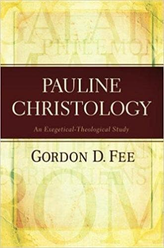 Pauline Christology - Books - Fee, Gordon D. - Forerunner Bookstore Online Store