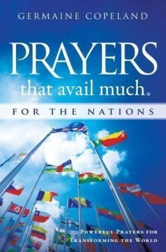 Prayers That Avail Much for the Nations: Powerful Prayers for Transforming the World - Books - Copland, Germaine - Forerunner Bookstore Online Store