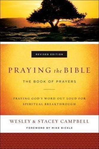 Praying the Bible: The Book of Prayers - Books - Campbell, Stacey - Forerunner Bookstore Online Store