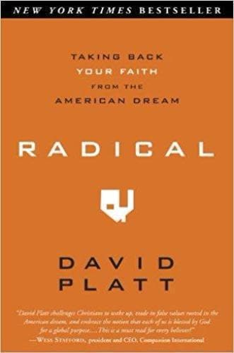 Radical: Taking Back Your Faith from the American Dream - Books - Platt, David - Forerunner Bookstore Online Store