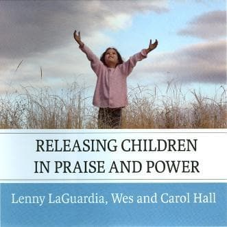Releasing Children in Praise and Power - Media - LaGuardia, Lenny - Forerunner Bookstore Online Store