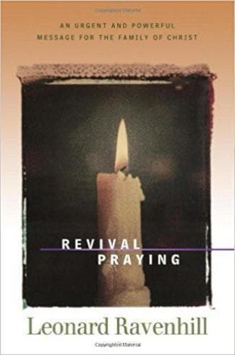 Revival Praying: An Urgent and Powerful Message for the Family of Christ - Books - Ravenhill, Leonard - Forerunner Bookstore Online Store