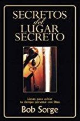 Secrets of the Secret Place: Study Guide (Spanish) - Forerunner Bookstore