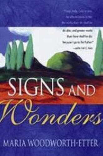 Signs and Wonders - Books - Woodworth-Etter, Maria - Forerunner Bookstore Online Store
