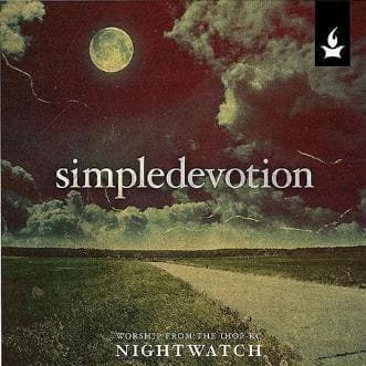 Simple Devotion: Worship from the IHOPKC NightWatch - Forerunner Bookstore Online Store