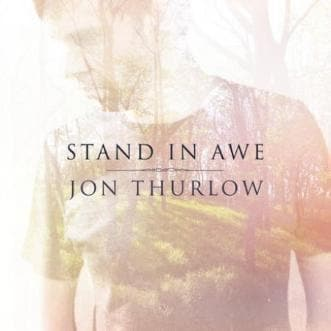 Stand in Awe CD - Music - Thurlow, Jon - Forerunner Bookstore Online Store