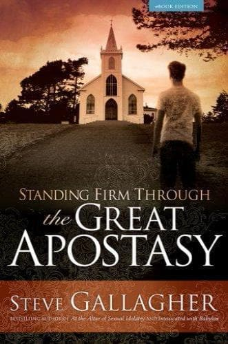 Standing Firm Through the Great Apostasy - Books - Gallagher, Steve - Forerunner Bookstore Online Store