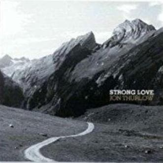 Strong Love - Music - Thurlow, Jon - Forerunner Bookstore Online Store