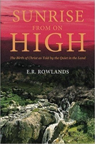 Sunrise From On High - Books - Rowlands, E.R. - Forerunner Bookstore Online Store