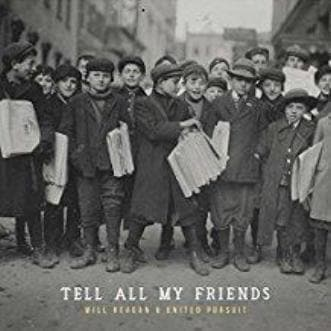 Tell All My Friends - Music - United Pursuit Band - Forerunner Bookstore Online Store