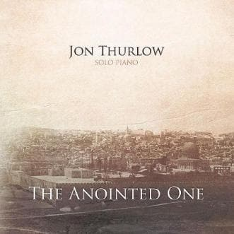 The Anointed One - Music - Thurlow, Jon - Forerunner Bookstore Online Store