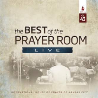 The Best of the Prayer Room Live: Volume 43 - Music - IHOPKC CD Limited Edition/Best of the Prayer Room - Forerunner Bookstore Online Store