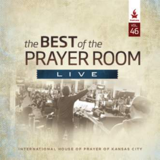The Best of the Prayer Room Live: Volume 46 - Music - IHOPKC CD Limited Edition/Best of the Prayer Room - Forerunner Bookstore Online Store