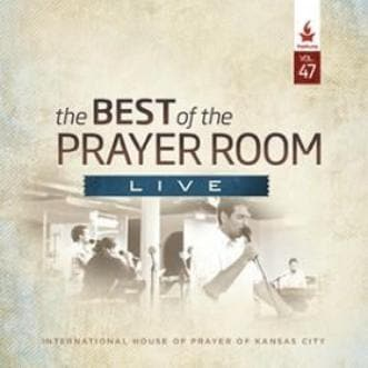 The Best of the Prayer Room Live: Volume 47 - Music - IHOPKC CD Limited Edition/Best of the Prayer Room - Forerunner Bookstore Online Store
