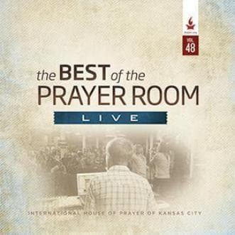 The Best of the Prayer Room Live: Volume 48 - Music - IHOPKC CD Limited Edition/Best of the Prayer Room - Forerunner Bookstore Online Store