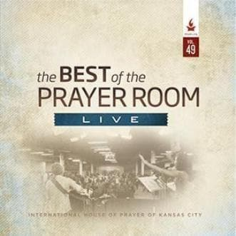 The Best of the Prayer Room Live: Volume 49 - Music - IHOPKC CD Limited Edition/Best of the Prayer Room - Forerunner Bookstore Online Store
