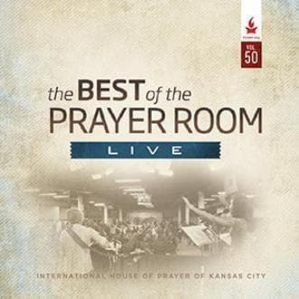 The Best of the Prayer Room Live: Volume 50 - Music - IHOPKC CD Limited Edition/Best of the Prayer Room - Forerunner Bookstore Online Store