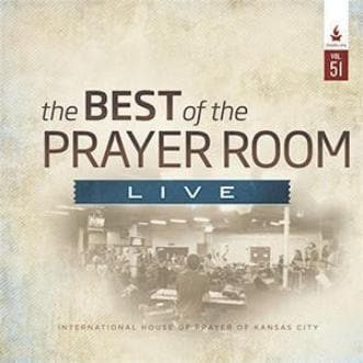 The Best of the Prayer Room Live: Volume 51 - Music - IHOPKC CD Limited Edition/Best of the Prayer Room - Forerunner Bookstore Online Store