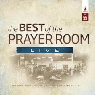 The Best of the Prayer Room Live: Volume 55 - Music - IHOPKC CD Limited Edition/Best of the Prayer Room - Forerunner Bookstore Online Store