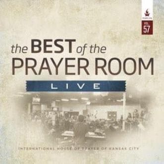 The Best of the Prayer Room Live: Volume 57 - Music - IHOPKC CD Limited Edition/Best of the Prayer Room - Forerunner Bookstore Online Store