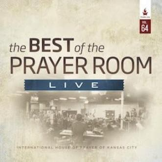 The Best of the Prayer Room Live: Volume 64 - Music - IHOPKC CD Limited Edition/Best of the Prayer Room - Forerunner Bookstore Online Store