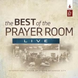 The Best of the Prayer Room Live: Volume 67 - Music - IHOPKC CD Limited Edition/Best of the Prayer Room - Forerunner Bookstore Online Store