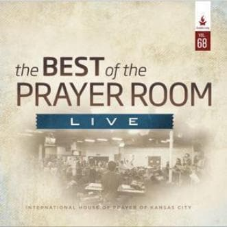 The Best of the Prayer Room Live: Volume 68 - Music - IHOPKC CD Limited Edition/Best of the Prayer Room - Forerunner Bookstore Online Store