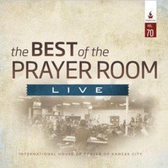 The Best of the Prayer Room Live: Volume 70 - Music - IHOPKC CD Limited Edition/Best of the Prayer Room - Forerunner Bookstore Online Store